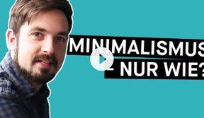 Puls Reportage Minimalismus